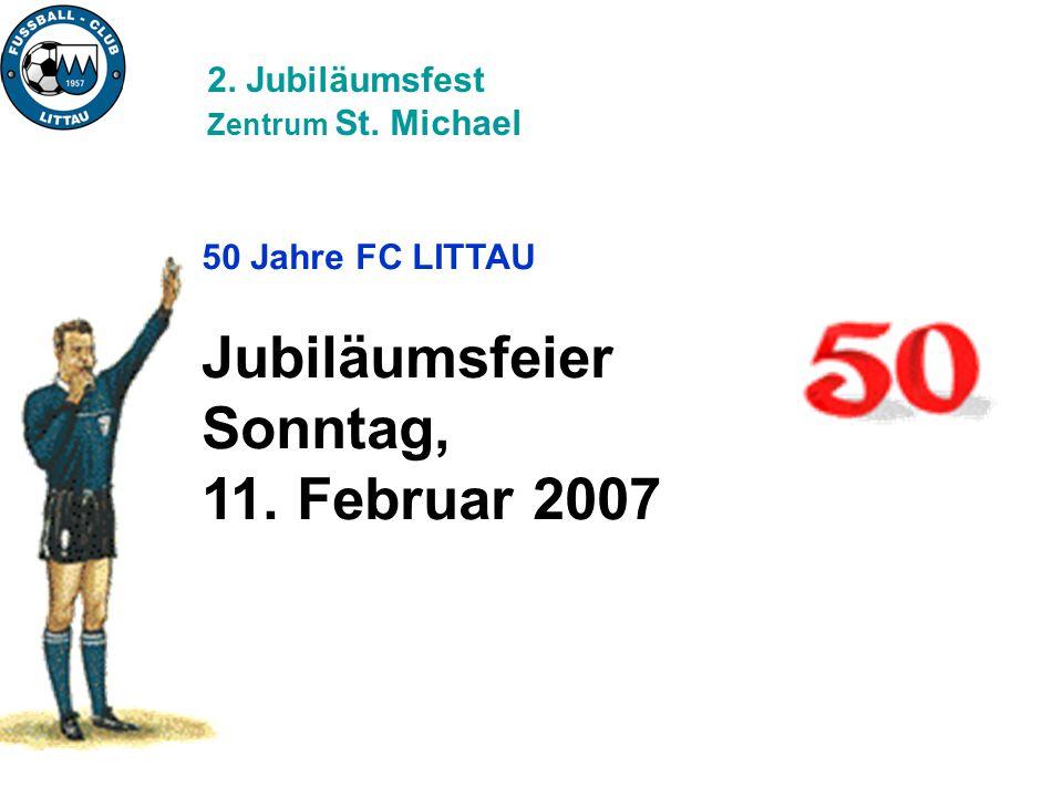 50 Jahre FC LITTAU 4. Jubiläumswoche 2007