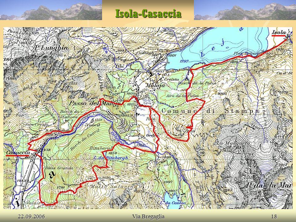 22.09.2006Via Bregaglia18 Isola-Casaccia
