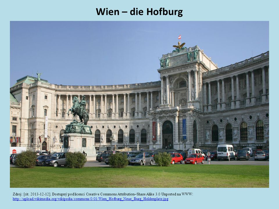 Wien – die Hofburg Zdroj: [cit. 2013-12-12].