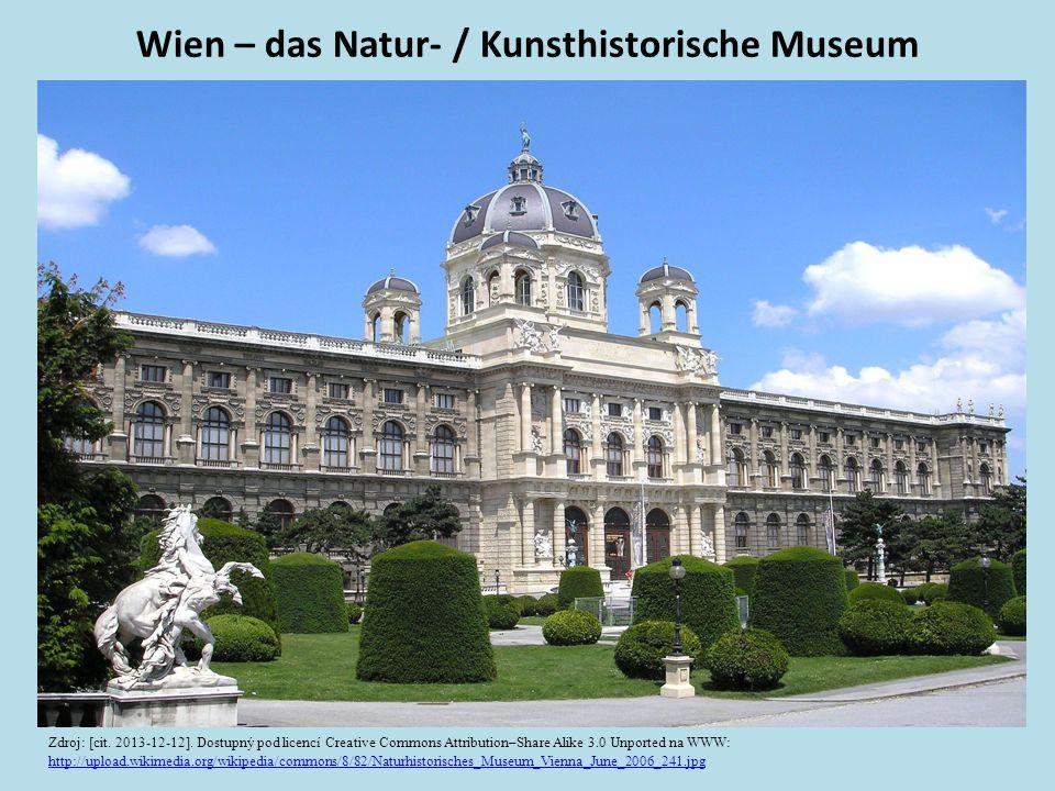 Wien – das Natur- / Kunsthistorische Museum Zdroj: [cit.