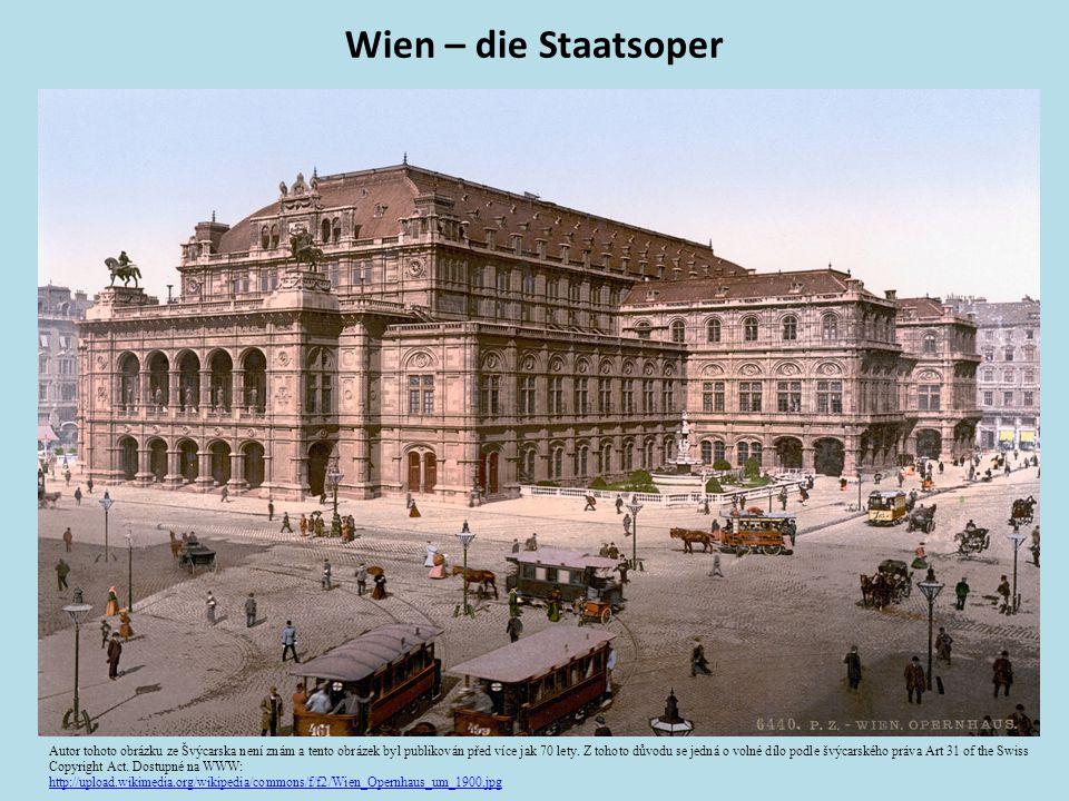 Wien – die Staatsoper Autor tohoto obrázku ze Švýcarska není znám a tento obrázek byl publikován před více jak 70 lety.