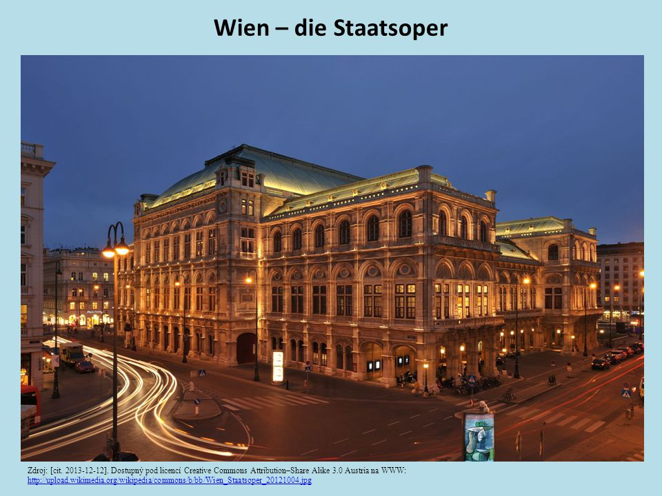 Wien – die Staatsoper Zdroj: [cit. 2013-12-12].