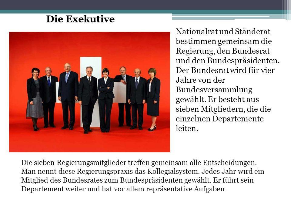Nationalrat und Ständerat bestimmen gemeinsam die Regierung, den Bundesrat und den Bundespräsidenten.