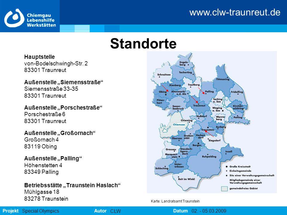 """www.clw-traunreut.de Special Olympics CLW 02. - 05.03.2009 Standorte Hauptstelle von-Bodelschwingh-Str. 2 83301 Traunreut Außenstelle """"Siemensstraße"""""""
