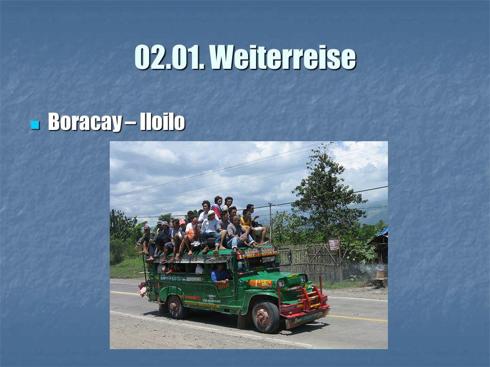 02.01. Weiterreise Boracay – Iloilo Boracay – Iloilo