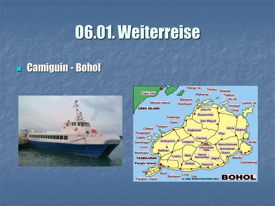 06.01. Weiterreise Camiguin - Bohol Camiguin - Bohol