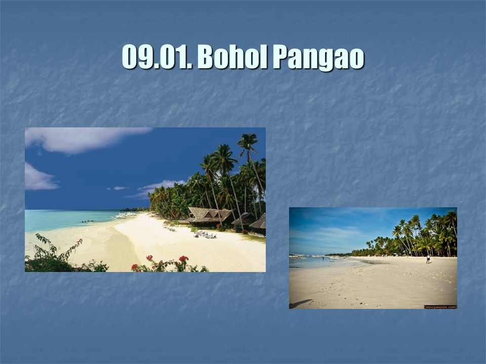09.01. Bohol Pangao