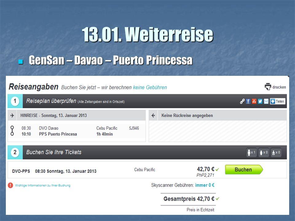 13.01. Weiterreise GenSan – Davao – Puerto Princessa GenSan – Davao – Puerto Princessa