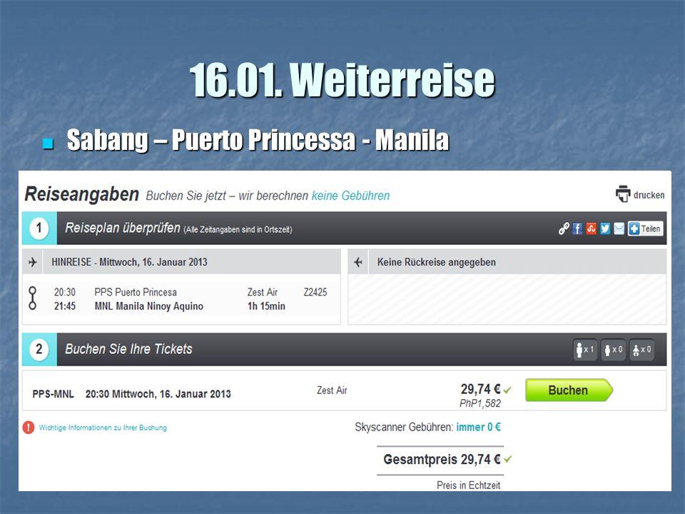 16.01. Weiterreise Sabang – Puerto Princessa - Manila Sabang – Puerto Princessa - Manila