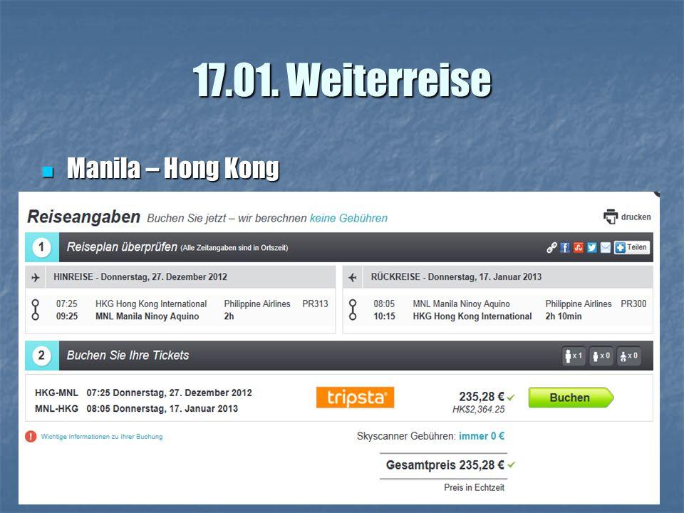 17.01. Weiterreise Manila – Hong Kong Manila – Hong Kong