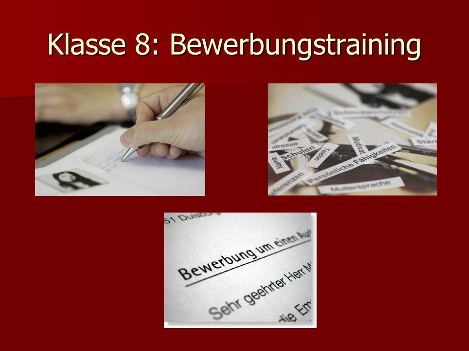 Klasse 8: Bewerbungstraining