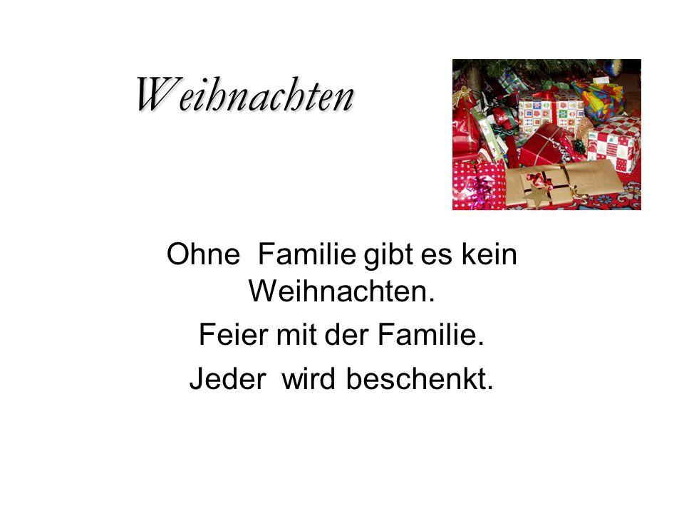 Weihnachten Ohne Familie gibt es kein Weihnachten. Feier mit der Familie. Jeder wird beschenkt.