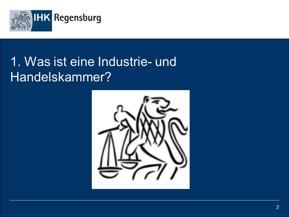 2 1. Was ist eine Industrie- und Handelskammer?
