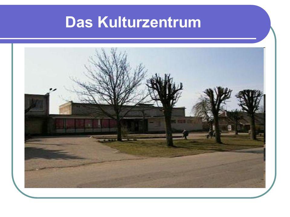 Das Kulturzentrum