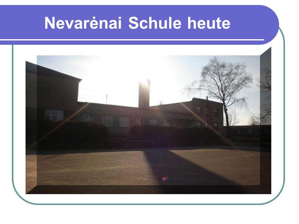 Nevarėnai Schule heute