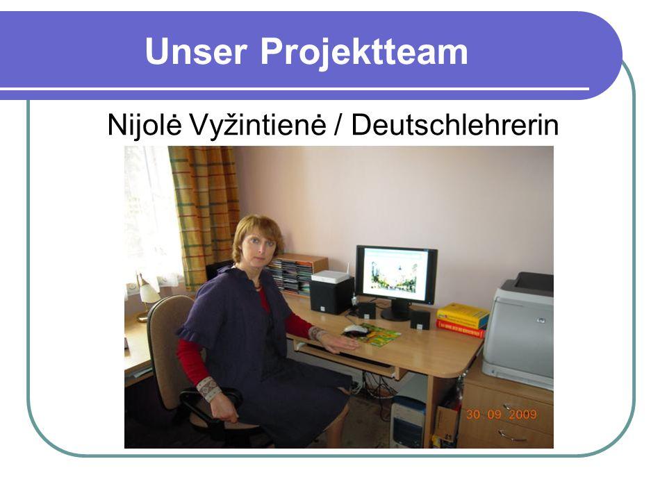 Unser Projektteam Nijolė Vyžintienė / Deutschlehrerin