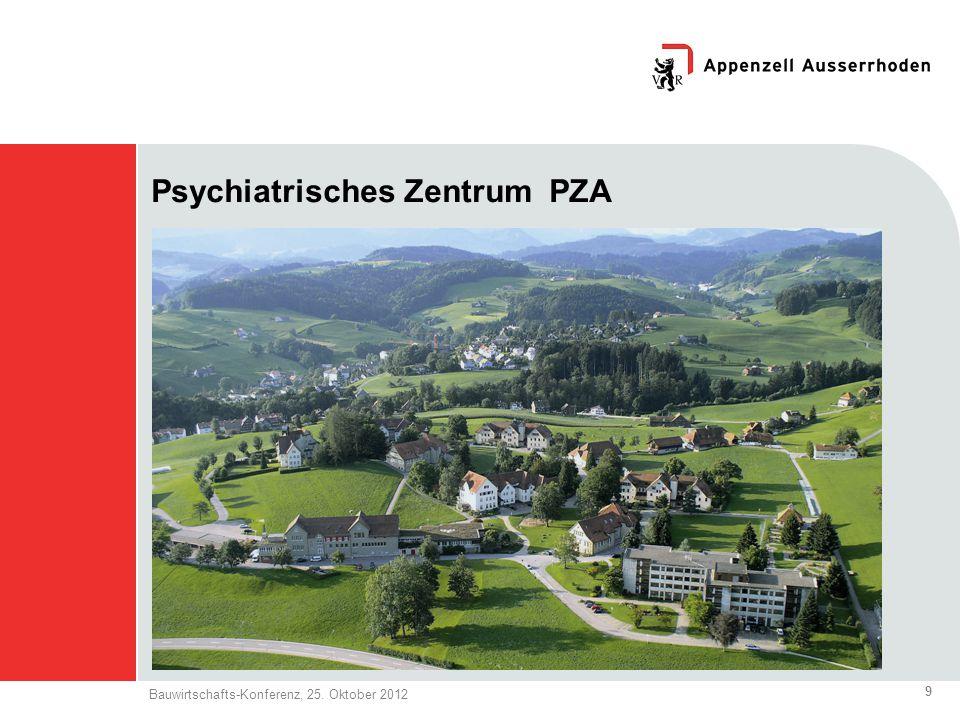9 Bauwirtschafts-Konferenz, 25. Oktober 2012 Psychiatrisches Zentrum PZA