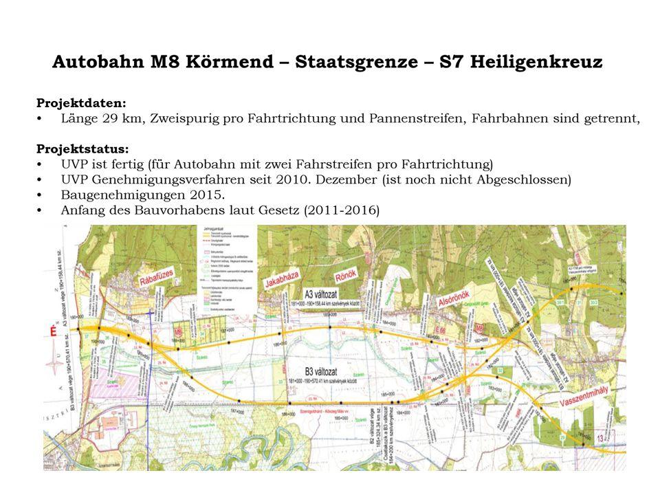 M85 Sopron - A3 Klingenbach  An drei Stellen sind NATURA 2000 zu finden eine neue Straßenführung soll festgelegt werden  Die Machbarkeitstudie und Gehehmigungsverfahren 2012-20  Bauarbeiten 2021-24  Dem österrechischen Partner wurde im September 2012 ein MoU über die Vorbereitung und Realisierung der Verbindung der ungarischen Kraftfahrstraße M85 und der österreichischen Autobahn A3) übergeben