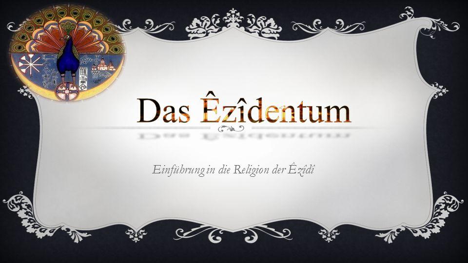 Einführung in die Religion der Êzîdî