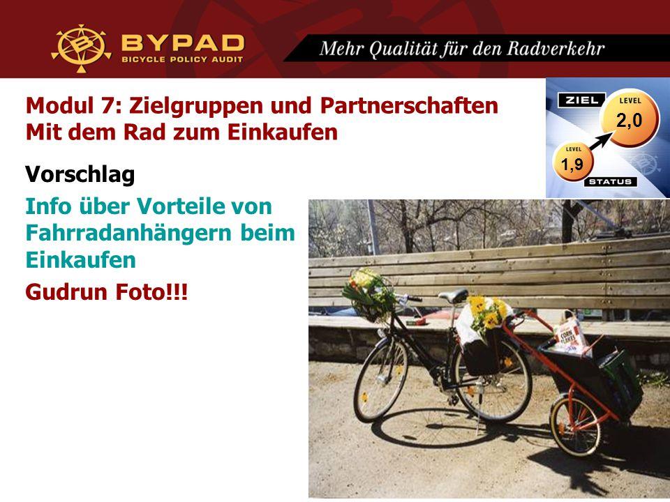 Modul 7: Zielgruppen und Partnerschaften Mit dem Rad zum Einkaufen Vorschlag Info über Vorteile von Fahrradanhängern beim Einkaufen Gudrun Foto!!! 1,9