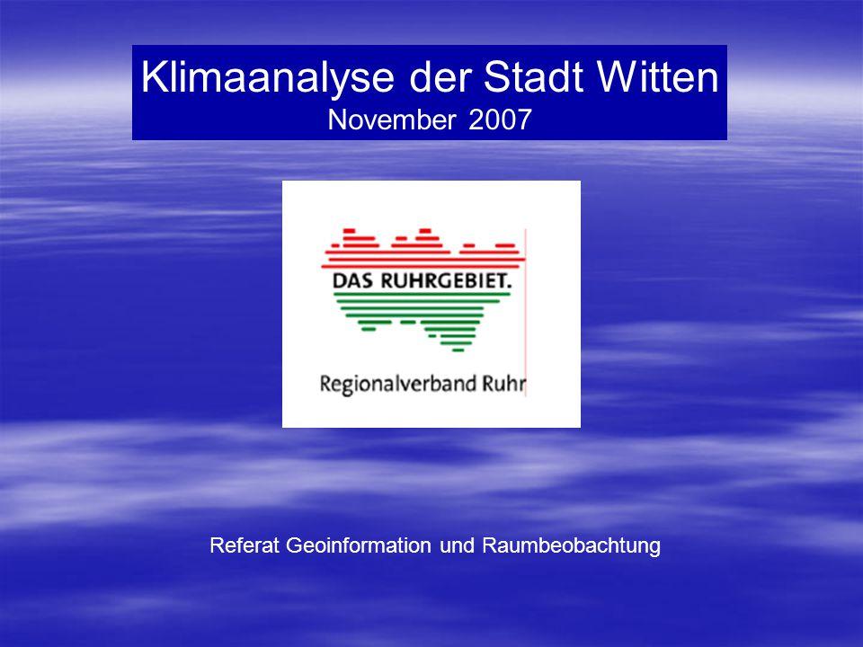 Klimaanalyse der Stadt Witten November 2007 Referat Geoinformation und Raumbeobachtung