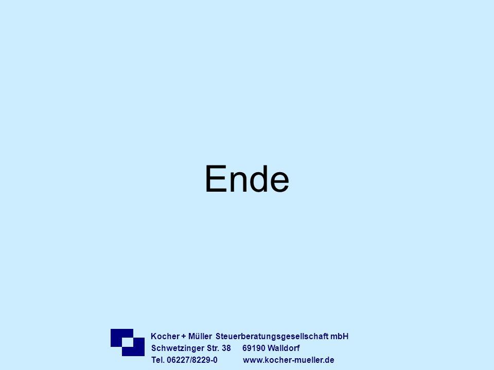 Kocher + Müller Steuerberatungsgesellschaft mbH Schwetzinger Str. 38 69190 Walldorf Tel. 06227/8229-0 www.kocher-mueller.de Ende