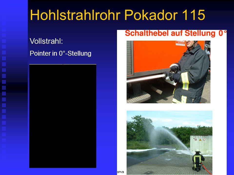 Hohlstrahlrohr Pokador 115 Vollstrahl: Pointer in 0°-Stellung