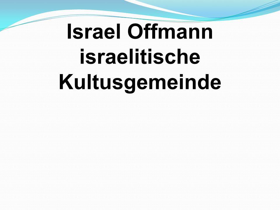 Israel Offmann israelitische Kultusgemeinde