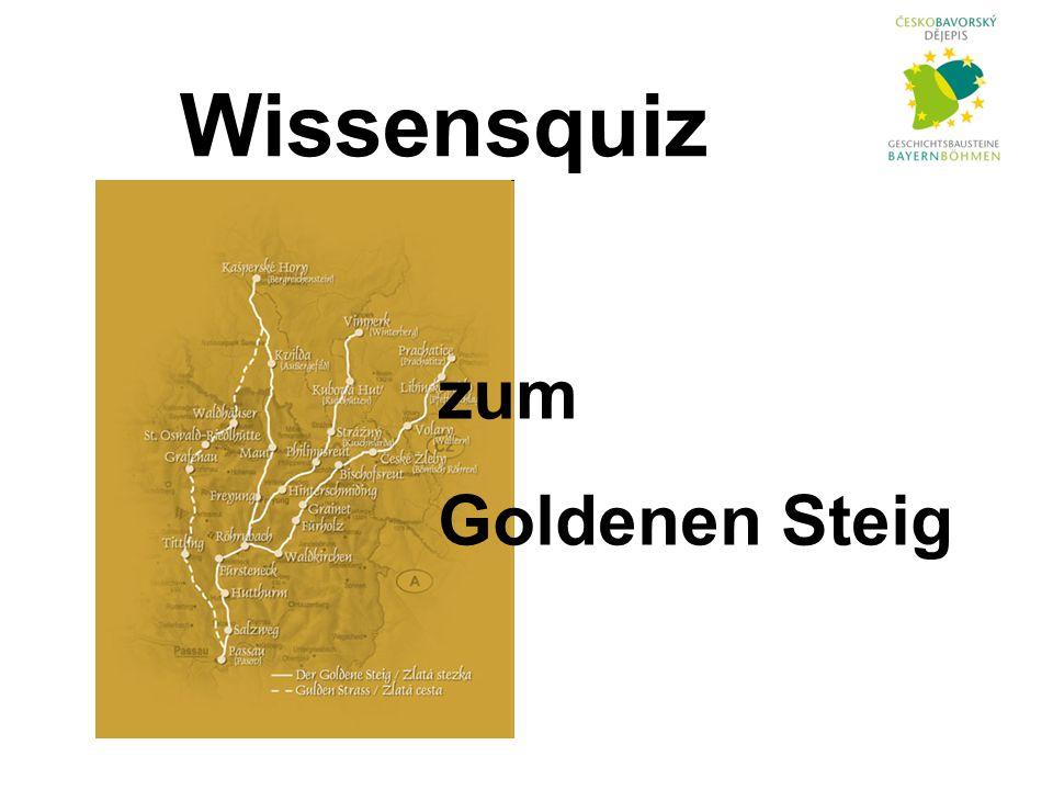 Wissensquiz zum Goldenen Steig