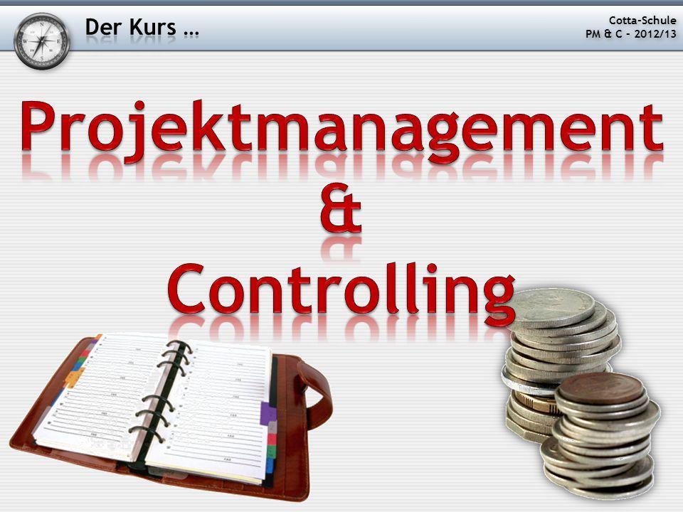Projektmanagement und Controlling Ab wann ist ein Projekt überhaupt ein Projekt.
