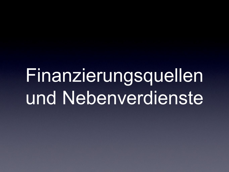 Finanzierungsquellen und Nebenverdienste
