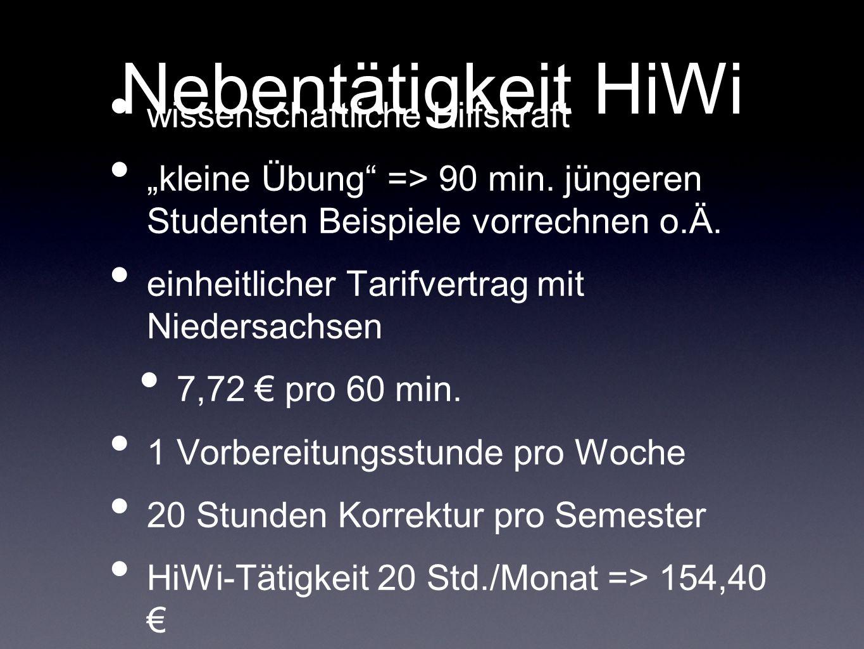 """Nebentätigkeit HiWi wissenschaftliche Hilfskraft """"kleine Übung => 90 min."""