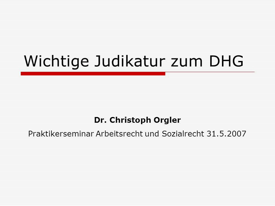 Wichtige Judikatur zum DHG Dr.