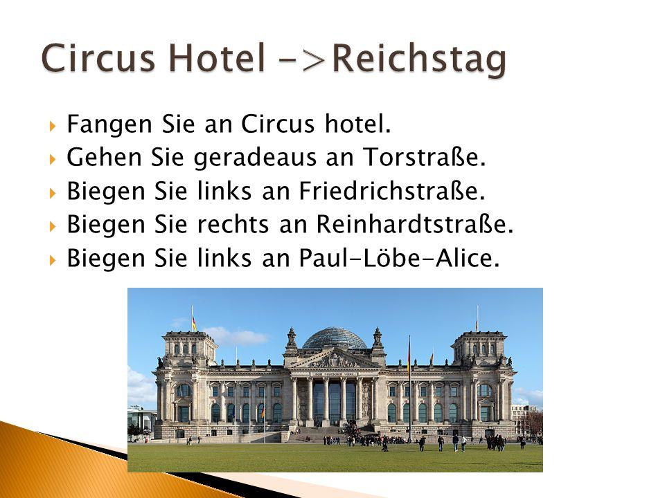  Fangen Sie an Circus hotel.  Gehen Sie geradeaus an Torstraße.  Biegen Sie links an Friedrichstraße.  Biegen Sie rechts an Reinhardtstraße.  Bie