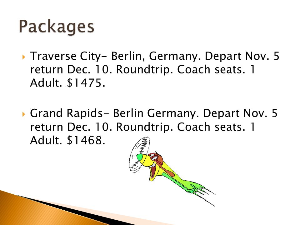  Traverse City- Berlin, Germany. Depart Nov. 5 return Dec.