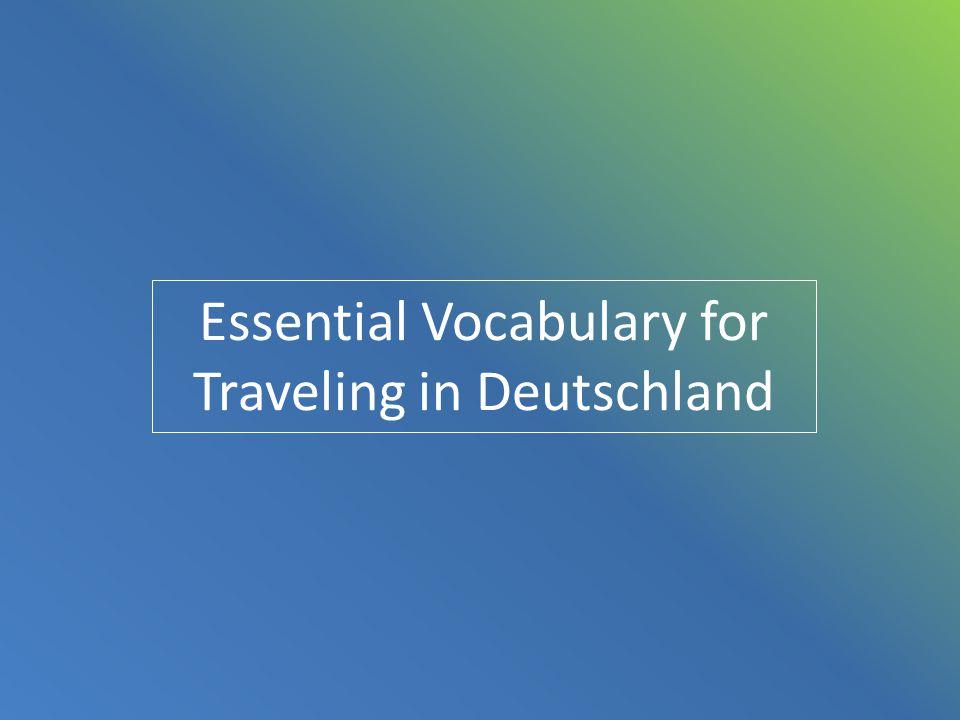 Essential Vocabulary for Traveling in Deutschland