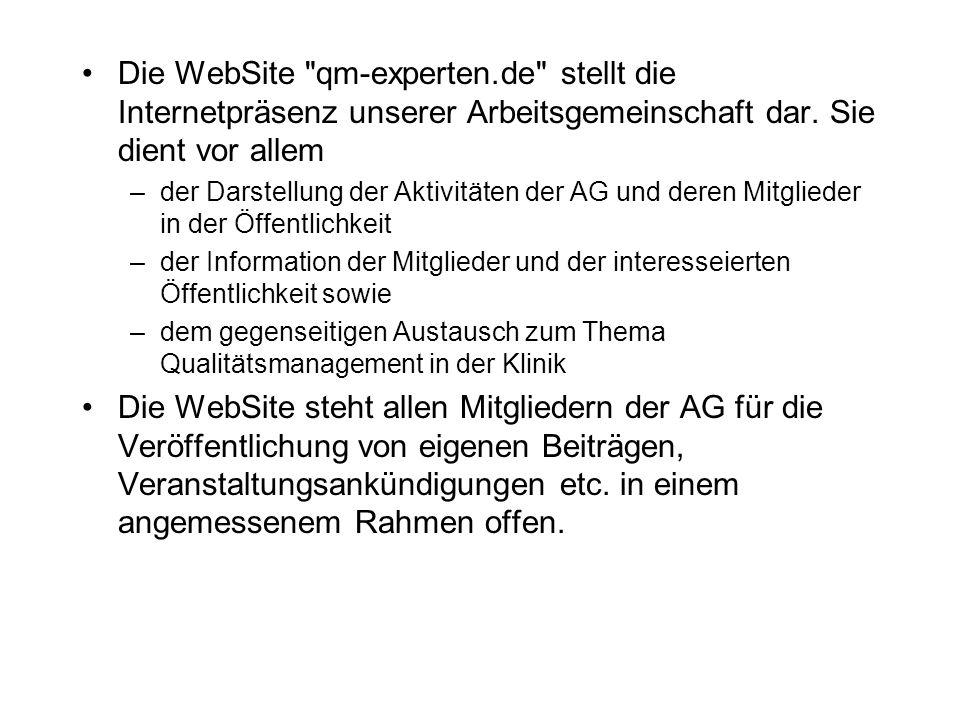Die WebSite qm-experten.de stellt die Internetpräsenz unserer Arbeitsgemeinschaft dar.