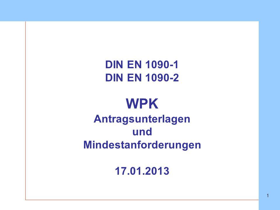 SLVHannoverSLVHannover 1 DIN EN 1090-1 DIN EN 1090-2 WPK Antragsunterlagen und Mindestanforderungen 17.01.2013