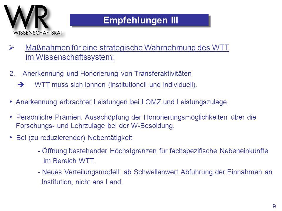 Empfehlungen III  Maßnahmen für eine strategische Wahrnehmung des WTT im Wissenschaftssystem: 2. Anerkennung und Honorierung von Transferaktivitäten