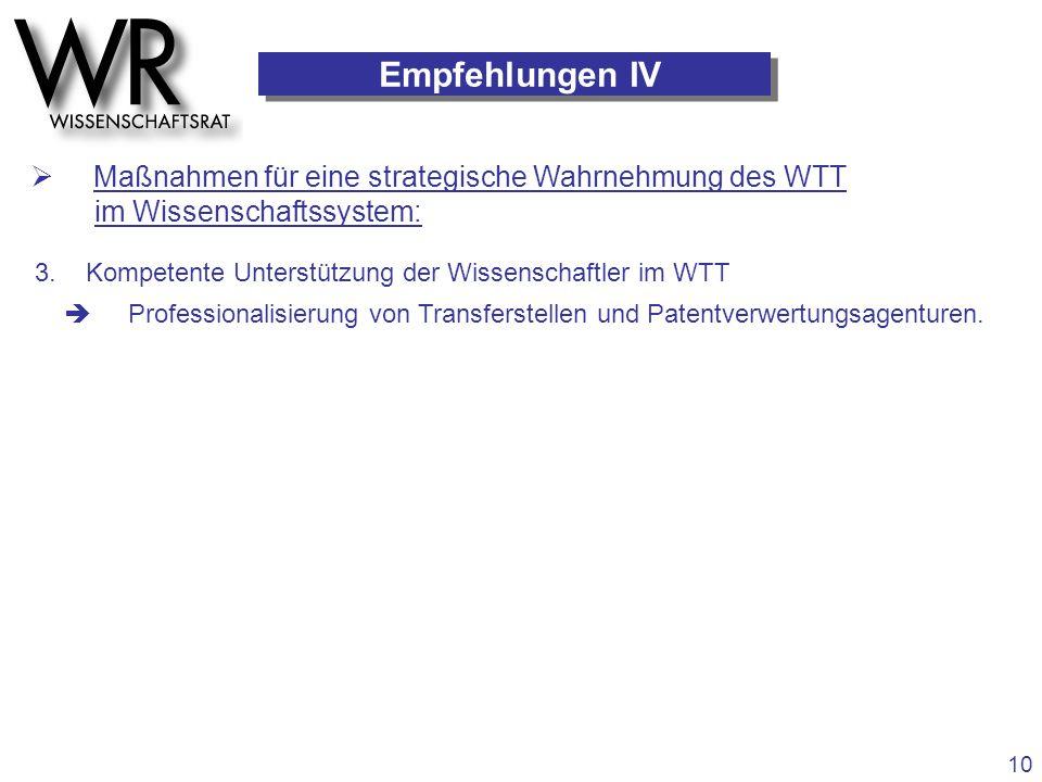 Empfehlungen IV  Maßnahmen für eine strategische Wahrnehmung des WTT im Wissenschaftssystem: 3. Kompetente Unterstützung der Wissenschaftler im WTT 