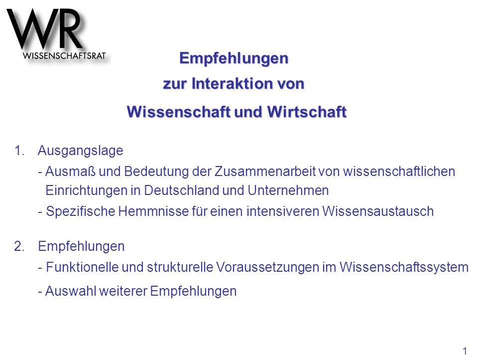 1.Ausgangslage - Ausmaß und Bedeutung der Zusammenarbeit von wissenschaftlichen Einrichtungen in Deutschland und Unternehmen - Spezifische Hemmnisse f