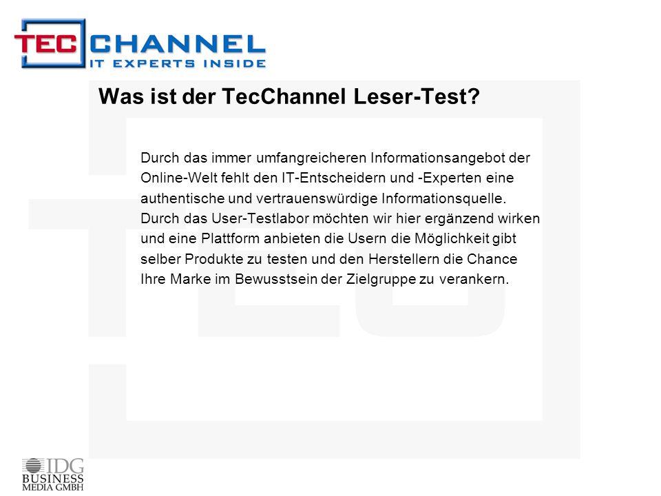Was ist der TecChannel Leser-Test? Durch das immer umfangreicheren Informationsangebot der Online-Welt fehlt den IT-Entscheidern und -Experten eine au