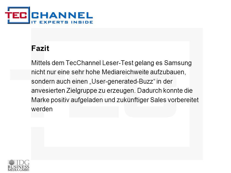 """Fazit Mittels dem TecChannel Leser-Test gelang es Samsung nicht nur eine sehr hohe Mediareichweite aufzubauen, sondern auch einen """"User-generated-Buzz"""