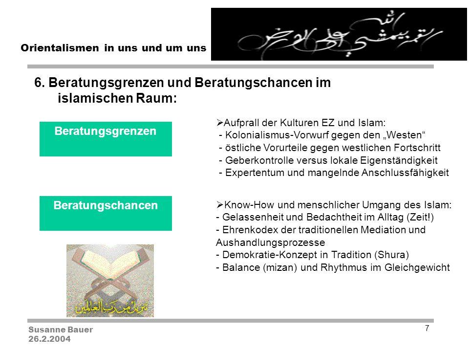 Susanne Bauer 26.2.2004 Orientalismen in uns und um uns 7 6.