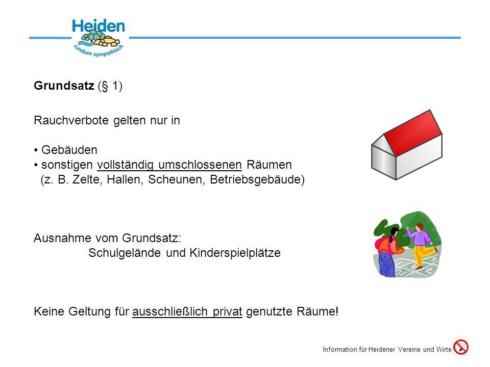 Wesentlich: Die Einstellung zur Umsetzung Information für Heidener Vereine und Wirte