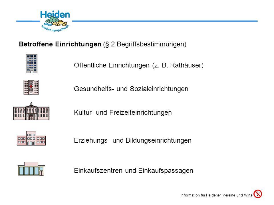 Betroffene Einrichtungen (§ 2 Begriffsbestimmungen) Einkaufszentren und Einkaufspassagen Öffentliche Einrichtungen (z.