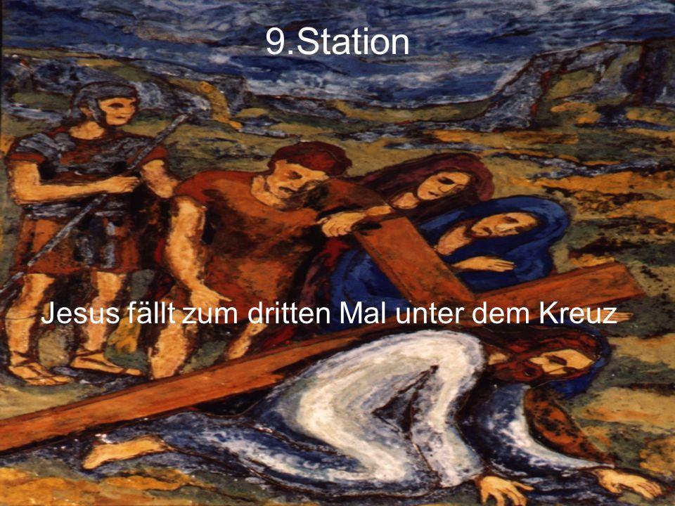 9.Station Jesus fällt zum dritten Mal unter dem Kreuz