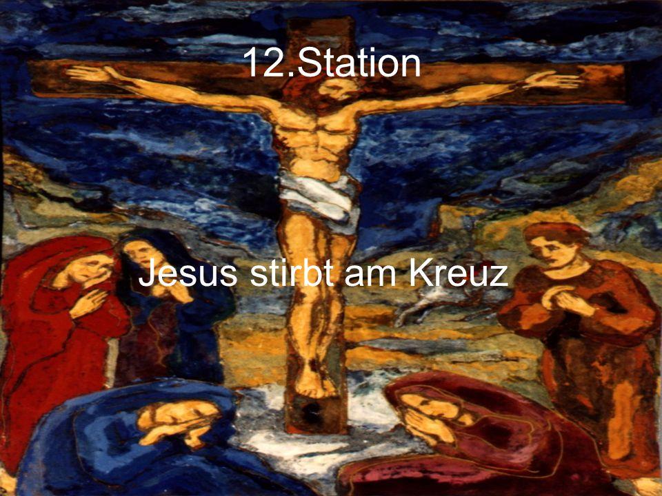 12.Station Jesus stirbt am Kreuz