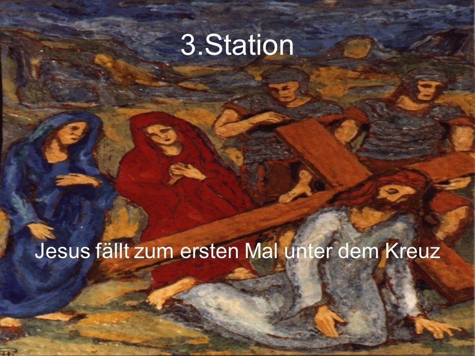 3.Station Jesus fällt zum ersten Mal unter dem Kreuz