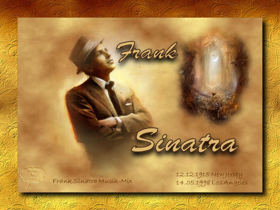 12.12.1915 New Jersey 14.05.1998 Los Angeles Frank Sinatra Musik-Mix